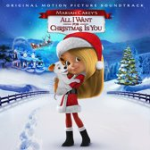 Mariah Carey's All I Want For Christmas Is You (Original Motion Picture Soundtrack)