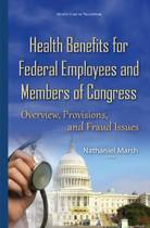 Health Benefits for Federal Employees & Members of Congress