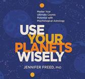 Use Your Planets Wisely