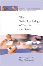 The Social Psychology of Exercise and Sport