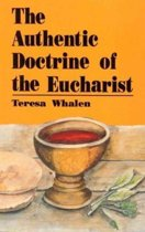 The Authentic Doctrine of the Eucharist