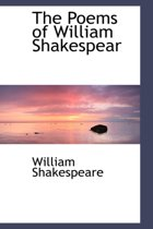 The Poems of William Shakespear