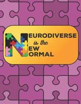 Neurodiverse Is the New Normal