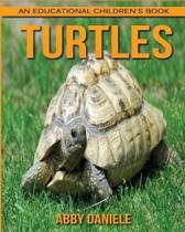 Turtles! an Educational Children's Book about Turtles with Fun Facts & Photos