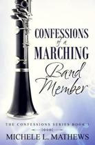Confessions of a Marching Band Member