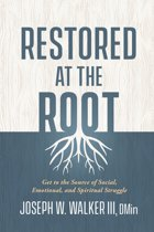 Restored at the Root