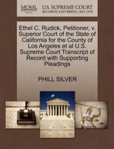 Ethel C. Rudick, Petitioner, V. Superior Court of the State of California for the County of Los Angeles et al U.S. Supreme Court Transcript of Record with Supporting Pleadings