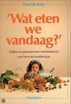 'Wat eten we vandaag'?