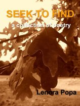 Seek to Find: a collection of poems