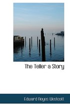 The Teller a Story