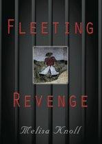 FLEETING REVENGE