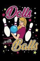 Bowling Notizbuch Puppen mit grossen Kugeln