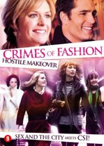 Crimes Of Fashion - Hostile Makeover