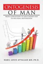 Ontogenesis of Man