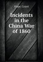 Incidents in the China War of 1860