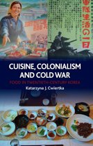 Cuisine, Colonialism and Cold War