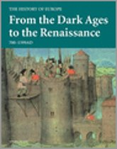 From The Dark Ages To The Renaissance