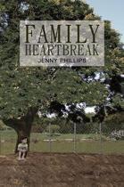 Family Heartbreak
