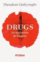 Drugs - De mythes en de leugens