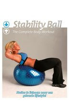 Stability Ball - The Complete Body Workout