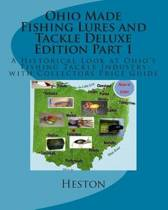 Ohio Made Fishing Lures and Tackle Deluxe Edition Part 1
