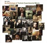 An Anthology Of Turkish Experimenta