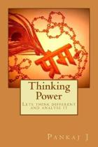 Thinking Power: Lets think different and analyse it