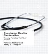 Developing Healthy Stepfamilies