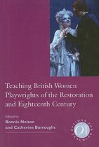 Teaching British Women Playwrights of the Restoration and Eighteenth Century