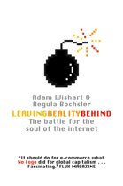 Leaving Reality Behind: Inside the Battle for the Soul of the Internet