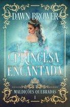 A Princesa Encantada