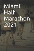 Miami Half Marathon 2021