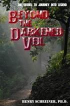Beyond the Darkened Veil
