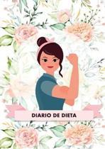 Diario de Dieta Para Bajar de Peso y Adelgazar R pido - Este diario te ayudar a motivarte y a mantener un ojo sobre tu progreso - El libro ideal para ponerse en forma