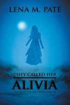 They Called Her Alivia