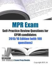 MPR Exam Self-Practice Review Questions for CPIM candidates 2015/16 Edition