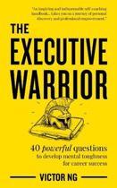 The Executive Warrior