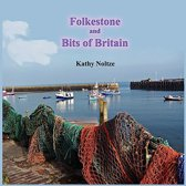 Folkestone and Bits of Britain