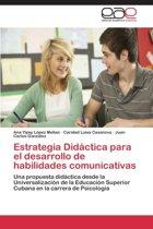 Estrategia Didactica Para El Desarrollo de Habilidades Comunicativas