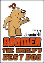 Boomer: The World's Best Dog