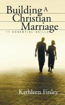 Building a Christian Marriage