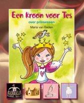 Lees en weet - Een kroon voor Tes. Over prinsessen