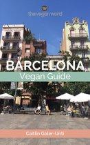 The Vegan Word Barcelona Vegan Guide