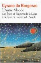 L'AUTRE MONDE ou Histoire Comique des Etats et Empires de la Lune