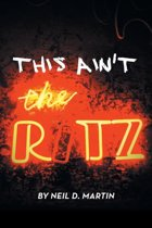 This Ain't the Ritz