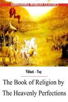 The Book of Religion by the Heavenly Perfections