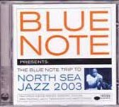 Blue note presents: the blue note trip to the north sea jazz 2003