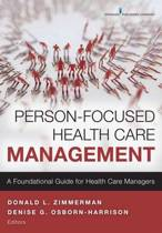 Person-Focused Health Care Management