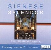 Sienese Splendor: Music of the Italian Renaissance