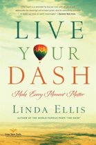 Live Your Dash